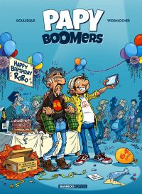 Papy boomers T1, bd chez Bamboo de Goulesque, Widenlocher, Cosson