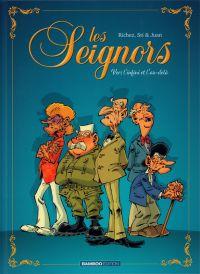 Les Seignors T1 : Vers l'infini et l'au-delà (0), bd chez Bamboo de Richez, Sti, Juan, Mirabelle, Amouriq