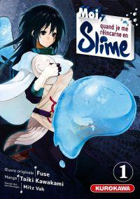 Moi, quand je me réincarne en slime T1, manga chez Kurokawa de Fuse, Kawakami