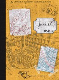 Jeudi 17 T3 : Dodo 3 (0), bd chez Un café l'édition ! de Rubbino, Poupart