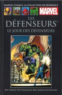 Marvel Comics, la collection de référence T20 : Les Défenseurs - Le jour des Défenseurs (0), comics chez Hachette de Englehart, Heck, Andru, Buscema