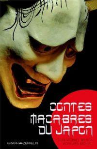 Contes macabres du Japon : Contes macabres du Japon (0), bd chez Graph Zeppelin de Wilson, Morikawa