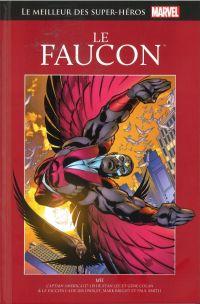 Marvel Comics : le meilleur des super-héros T17 : Le Faucon (0), comics chez Hachette de Owsley, Lee, Colan, Colletta, Bright, Smith, Sinnott, Gustovich, Scheele