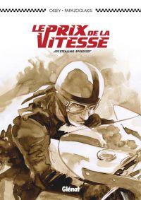 Le Prix de la vitesse, bd chez Glénat de Papazoglakis