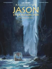 Jason et la toison d'or T2 : Le voyage de l'Argo (0), bd chez Glénat de Bruneau, Jubran, Smulkowski, Vignaux