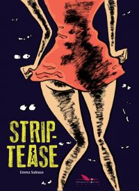 Strip-tease, bd chez Les éditions du Long Bec de Subiaco