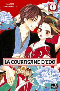 La courtisane d'Edo  T1, manga chez Pika de Sakurakouji