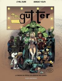 The Gutter, comics chez Nats Editions de Durr, Yolfa, Blatt