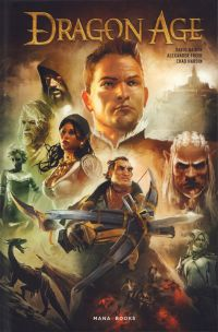Dragon Age, comics chez Mana Books de Gaider, Freed, Hardin, Palumbo