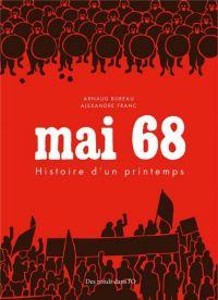 Mai 68 : Histoire d'un printemps (0), bd chez Des ronds dans l'O de Bureau, Franc