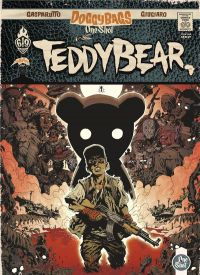 Doggy Bags One Shot T1 : Teddy Bear (0), comics chez Ankama de Giugiaro, Gasparutto