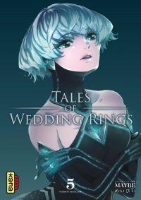 Tales of wedding rings T5, manga chez Kana de Maybe