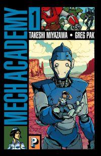 Mech academy T1, comics chez Casterman de Pak, Miyazawa, Farrell