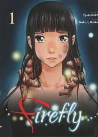 Firefly T1, manga chez Komikku éditions de Ryukishi07, Koike