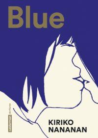 Blue, manga chez Casterman de Nananan