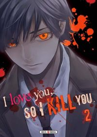 I love you so I kill you T2, manga chez Soleil de Kaname, Sakakibara