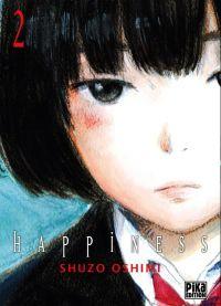 Happiness T2, manga chez Pika de Oshimi