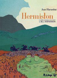Hermiston, le juge pendeur, bd chez Futuropolis de Harambat, Merlet