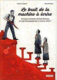 Le Bruit de la machine à écrire, bd chez Steinkis de Loiselet, Blary