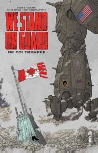 We stand on guard : De foi trempée (0), comics chez Urban Comics de Skroce, Vaughan, Hollingsworth