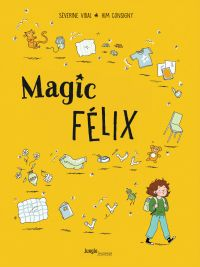 Magic Félix T1, bd chez Jungle de Vidal, Consigny