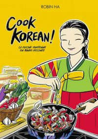 Cook Korean !, comics chez Glénat de Ha
