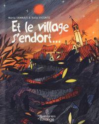 Et le village s'endort..., bd chez Les aventuriers de l'Etrange de Tamarit, Vicente