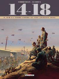 14-18 T9 : Sur la terre comme au ciel (juillet 1918) (0), bd chez Delcourt de Corbeyran, Le  Roux, Chevallier, Brizard