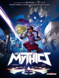 Mythics T2 : Parvati (0), bd chez Delcourt de Sobral, Lyfoung, Ogaki, Picard, Paillat
