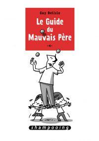 Le Guide du mauvais père T4, bd chez Delcourt de Delisle