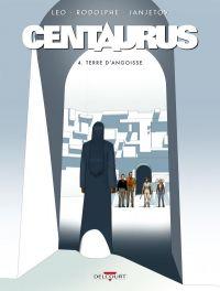 Centaurus T4, bd chez Delcourt de Léo, Rodolphe, Janjetov