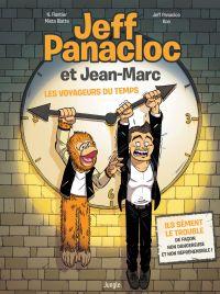 Jeff Panacloc T1 : Les voyageurs du temps (0), bd chez Jungle de Flantier, Blatte