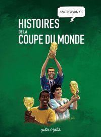 Histoires de la coupe du monde, bd chez Petit à petit de Marie, Petit, Collectif