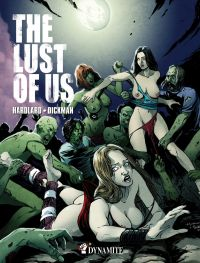 The Lust of us, comics chez Dynamite de Hardlard, Dickman