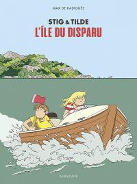 Stig & Tilde T1 : L'île du disparu (0), bd chez Sarbacane de de Radiguès