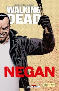 Walking Dead : Negan (0), comics chez Delcourt de Kirkman, Rathburn, Adlard