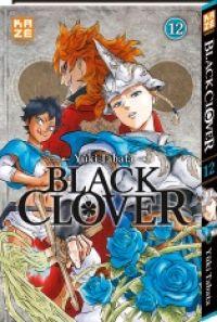 Black clover T12, manga chez Kazé manga de Tabata