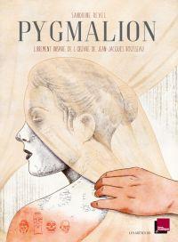 Pygmalion, bd chez Les arènes de Revel