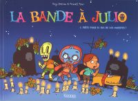 La Bande à Julio, bd chez Kennes éditions de Emeriau, Roux