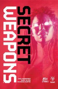 Secret Weapons : Secret Weapons (0), comics chez Bliss Comics de Heisserer, Martin, Allen