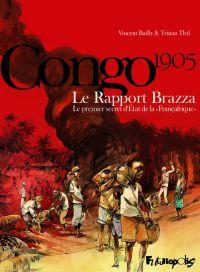 Le Rapport Brazza, bd chez Futuropolis de Thil, Bailly