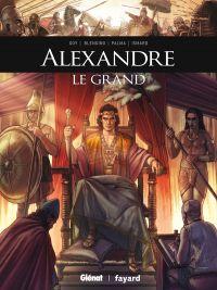 Alexandre le Grand, bd chez Glénat de Goy, Blengino, Palma, Dispenza, Arancia