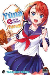 Yûna de la pension Yuragi T3, manga chez Pika de Miura