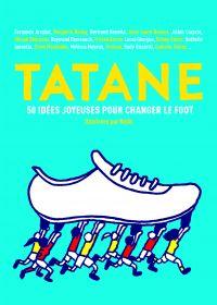 Tatane : 50 idées joyeuses pour changer le foot (0), bd chez Gallimard de Belhadj Kacem