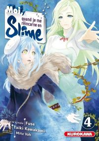 Moi, quand je me réincarne en slime T4, manga chez Kurokawa de Fuse, Kawakami