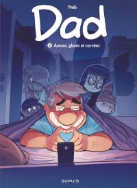 Dad T5 : Amour, gloire et corvées (0), bd chez Dupuis de Nob