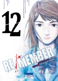 Re/member T12, manga chez Ki-oon de Welzard, Murase