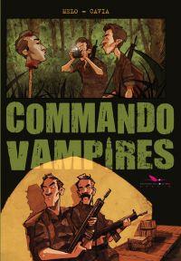 Commando vampires, bd chez Les éditions du Long Bec de Melo, Cavia, Pacucci
