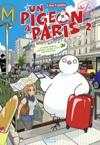 Un pigeon à Paris T2, manga chez Glénat de Foujita