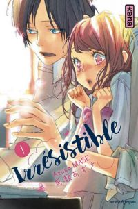 Irrésistible T1, manga chez Kana de Mase